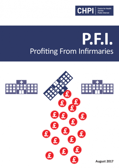 P.F.I. – Profiting From Infirmaries