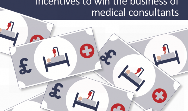 Pounds for Patients? How the private hospital sector uses financial incentives to win the business of medical consultants.